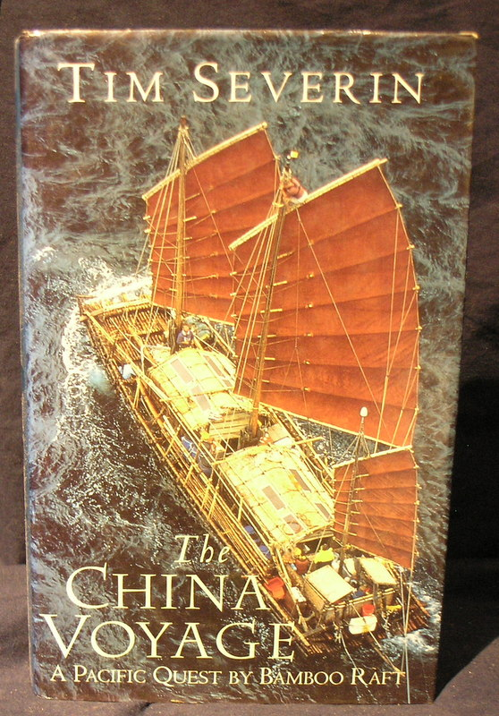 Image for The China Voyage :a Pacific Quest By Bamboo Raft.