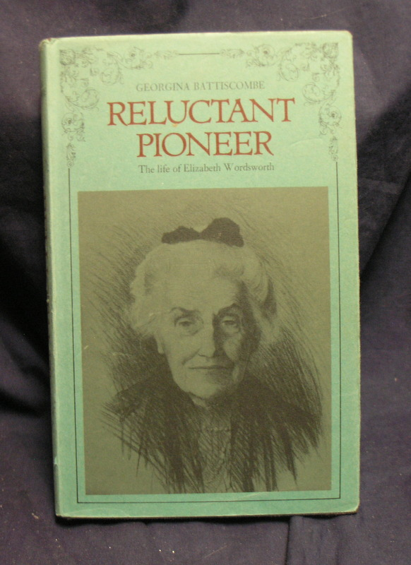 Image for Reluctctant Pioneer the Life and Elizabeth Wordsworth