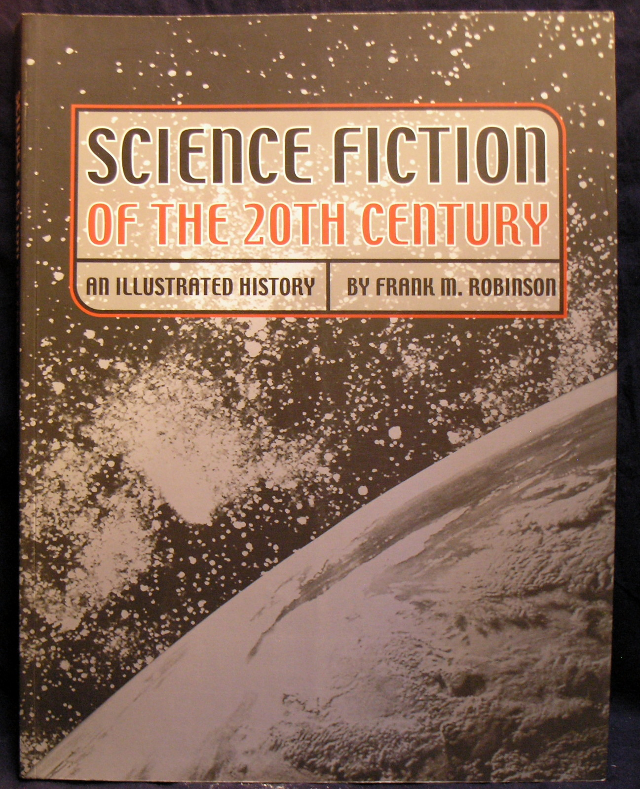 Image for Science Fiction of the 20th Century  an Illustrated History