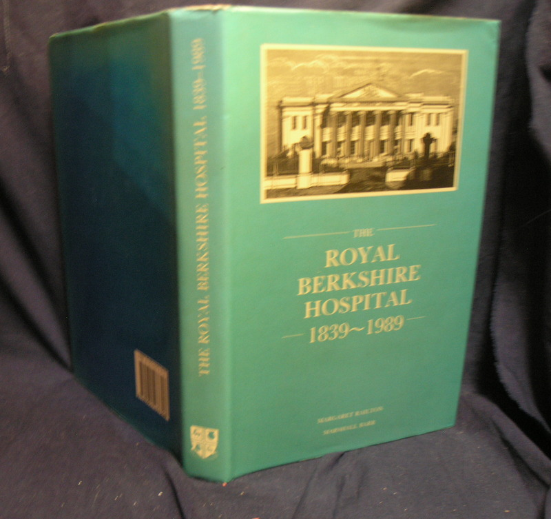 Image for The Royal Berkshire Hospital 1839-1989