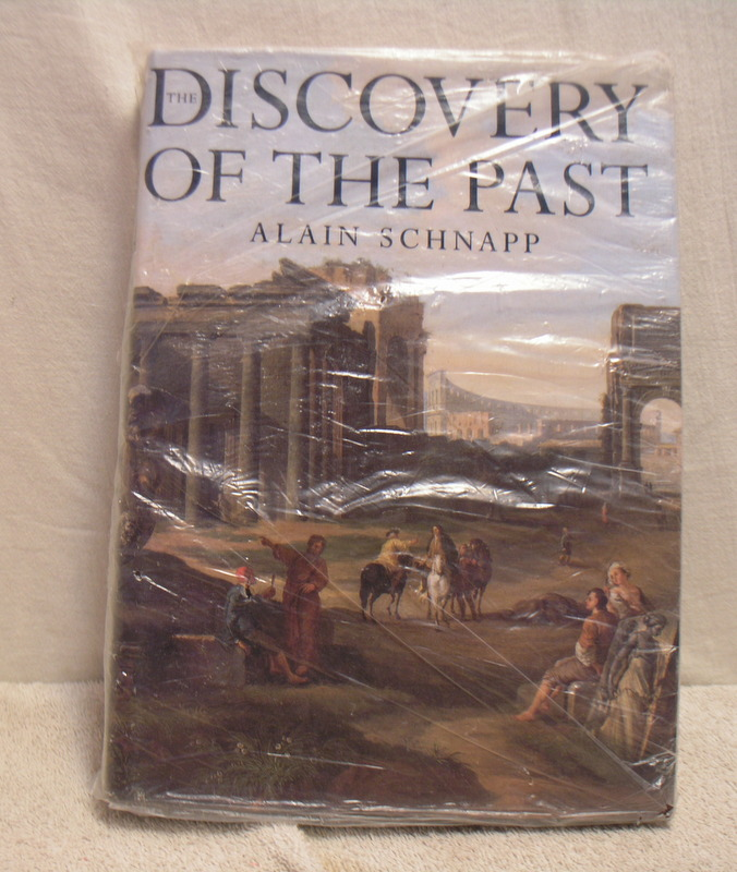 Image for The Discovery of the Past :the Origins of Archaeology