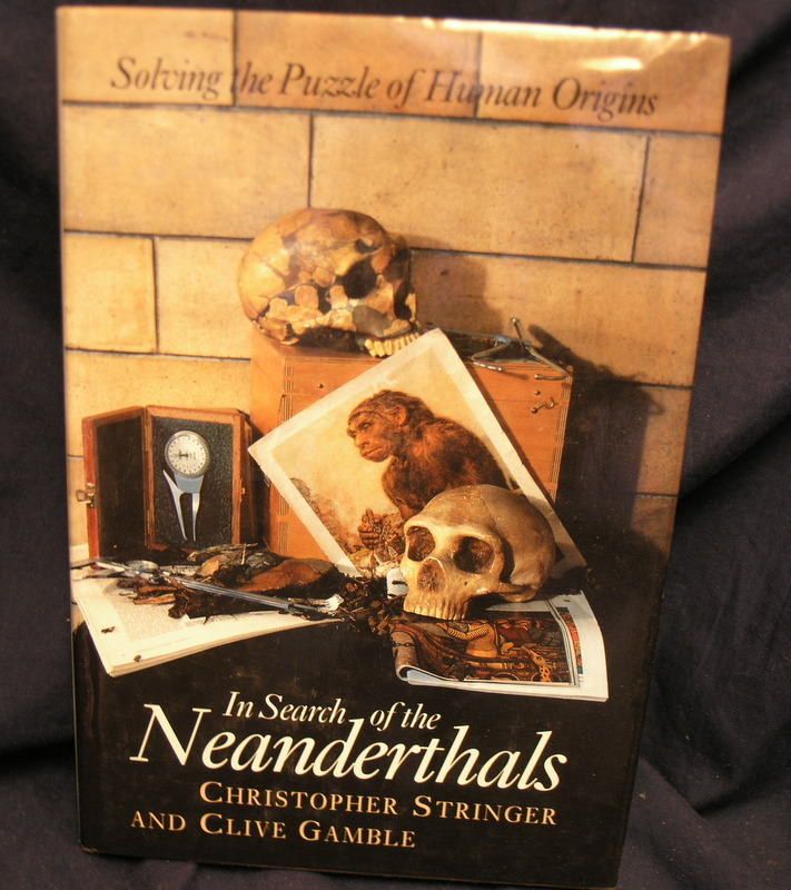 Image for In Search of the Neanderthals: Solving the Puzzle of Human Origins