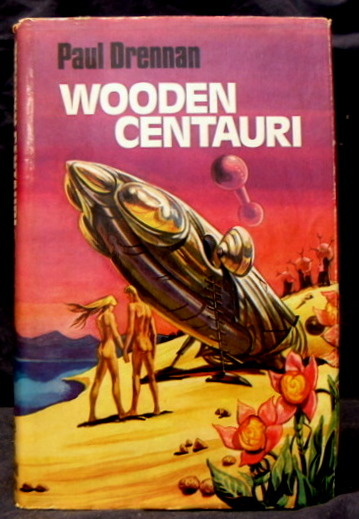 Image for Wooden Centauri : A Science Fiction Novel