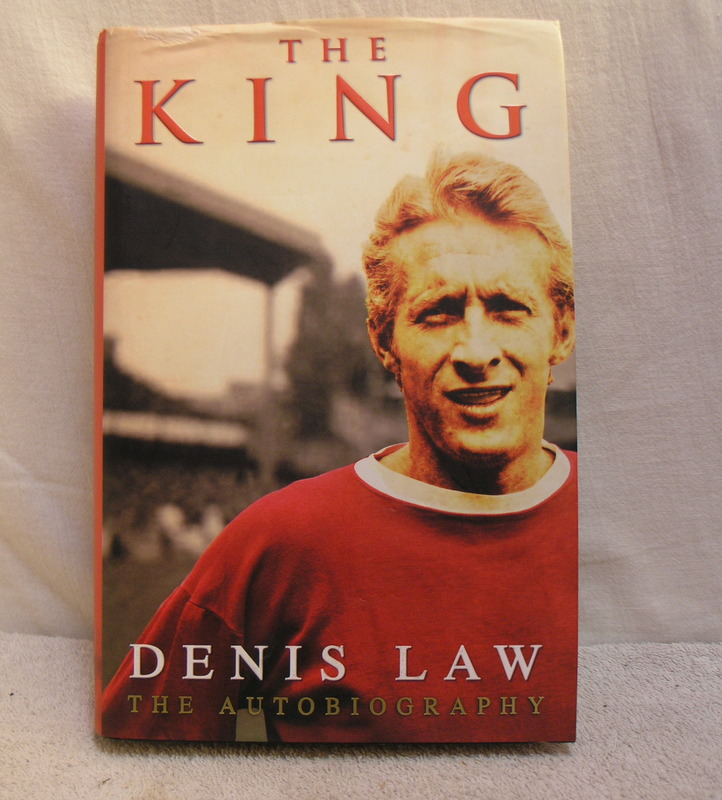 Image for The King - Denis Law - The Autobiography