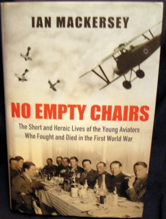 Image for No Empty Chairs: The Short and Heroic Lives of the Young Aviators Who Fought and Died in the First World War