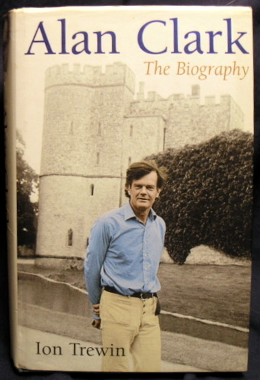 Image for Alan Clark: The Biography.