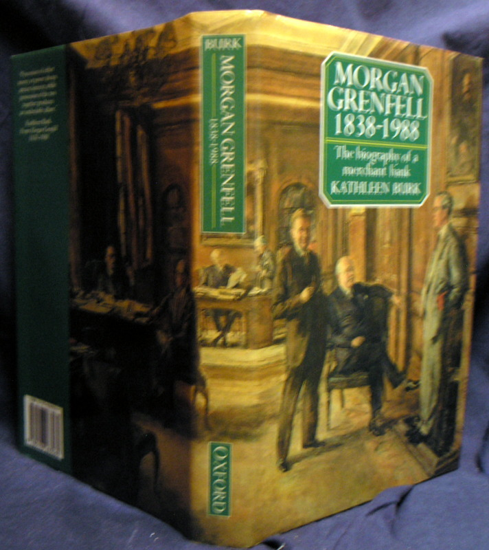 Image for Morgan Grenfell 1838-1988: The Biography of a Merchant Bank