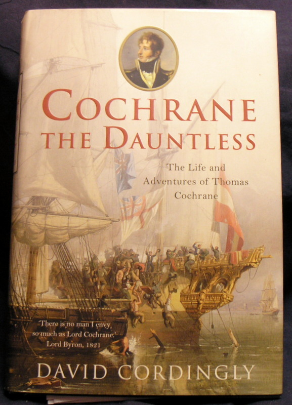 Image for Cochrane the Dauntless: The Life and Adventures of Thomas Cochrane