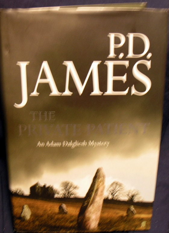 Image for The Private Patient. P.D. James (Adam Dalgliesh Mystery)