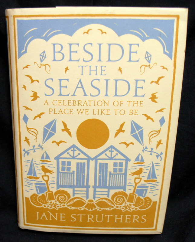 Image for Beside the Seaside: A Celebration of the Place We Like to Be