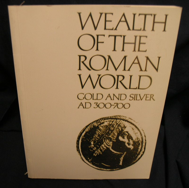 Image for Wealth of the Roman world: AD 300-700