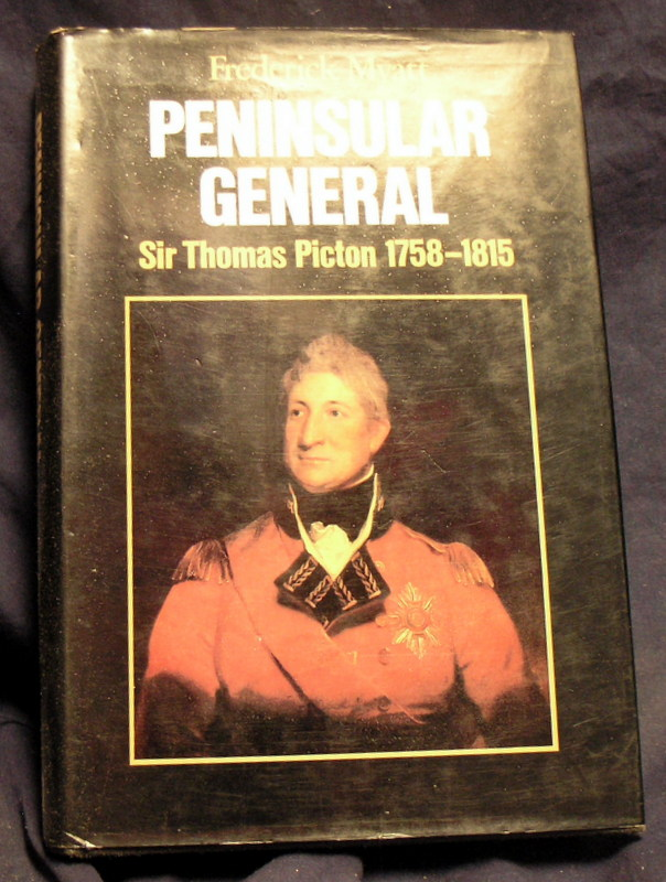 Image for Peninsular General: Sir Thomas Picton, 1758-1815