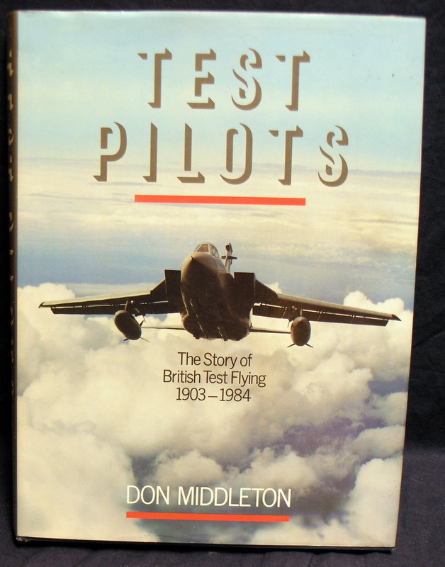 Image for Test Pilots : The Story of British Test Flying 1903 - 1984