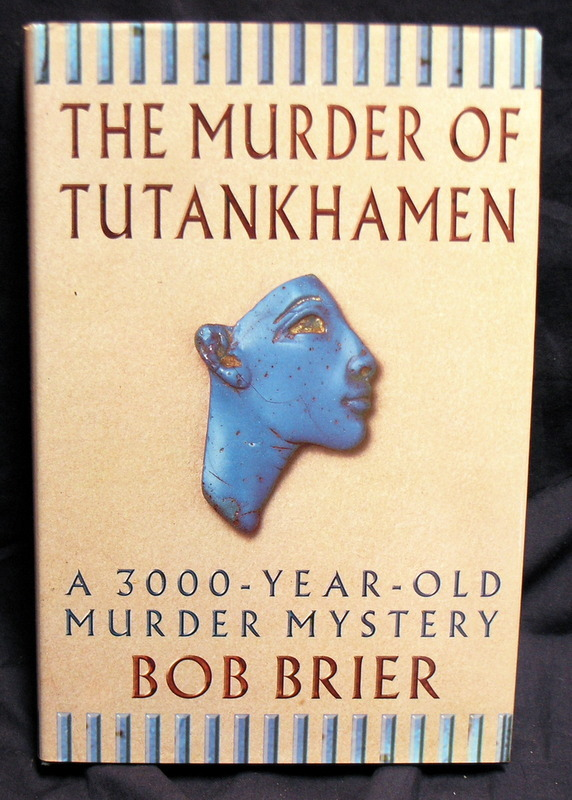 Image for The Murder of Tutankhamen: A 3000-year-old murder mystery
