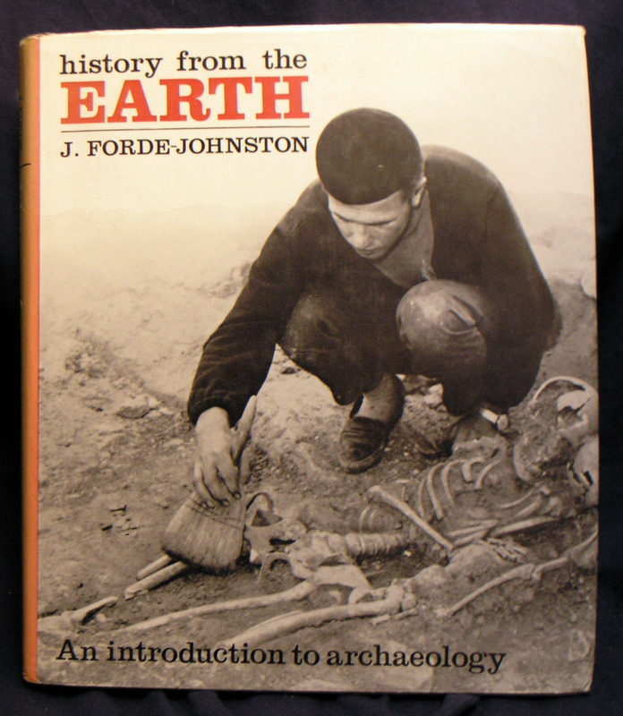Image for History from the Earth : An Introduction to Archaeology
