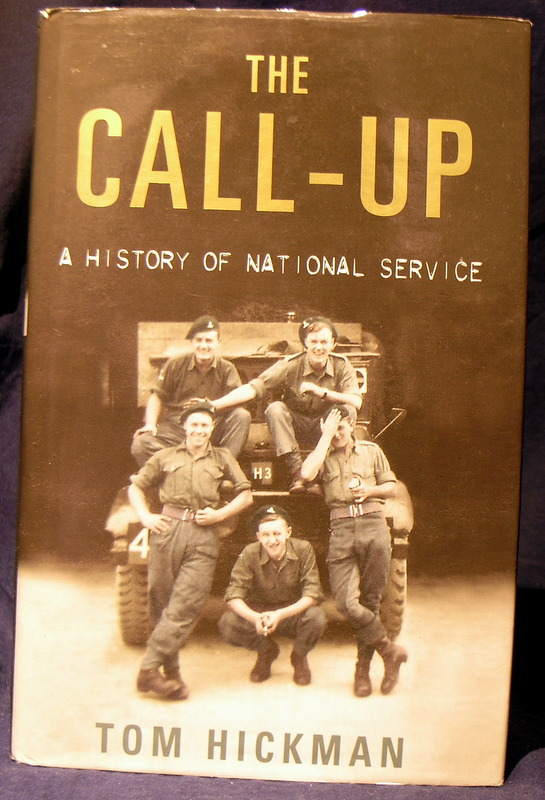 Image for The Call-Up: A History of National Service 1947-1963