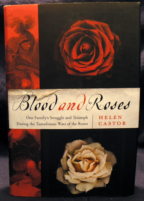 Image for Blood and Roses: One Family's Struggle and Triumph During the Tumultuous Wars of the Roses