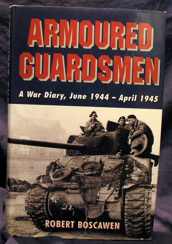 Image for Armoured Guardsmen : A War Diary, June 1944-April 1945