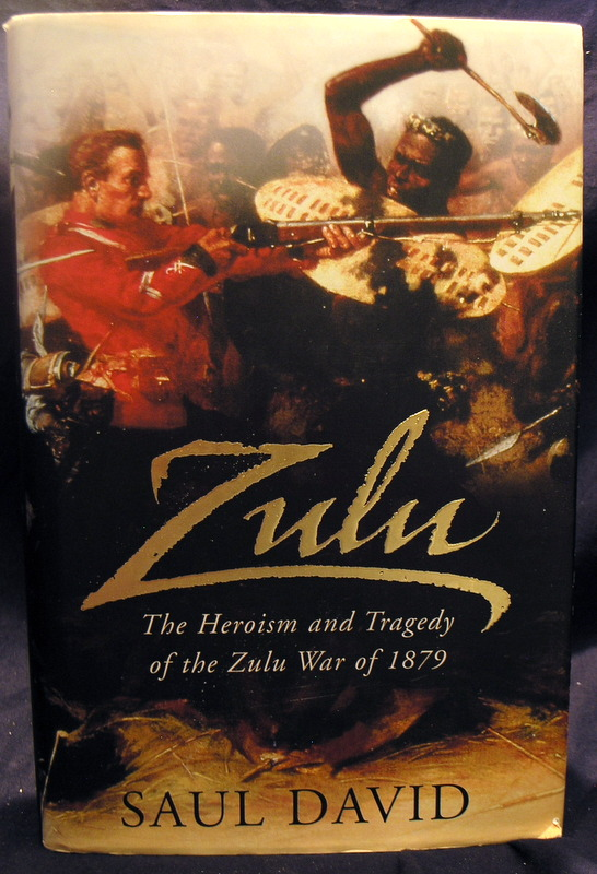 Image for Zulu: The Heroism and Tragedy of the Zulu War of 1879