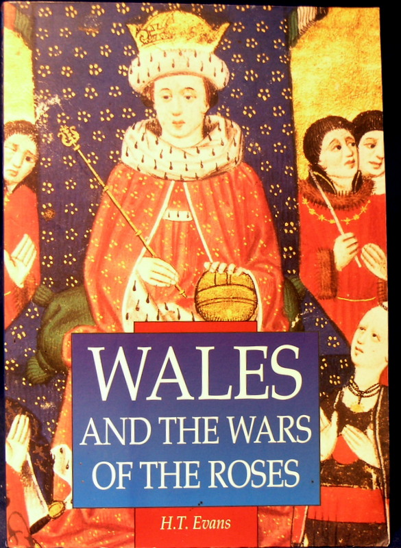 Image for Wales and the War of the Roses . (Sutton Illustrated History Paperbacks)