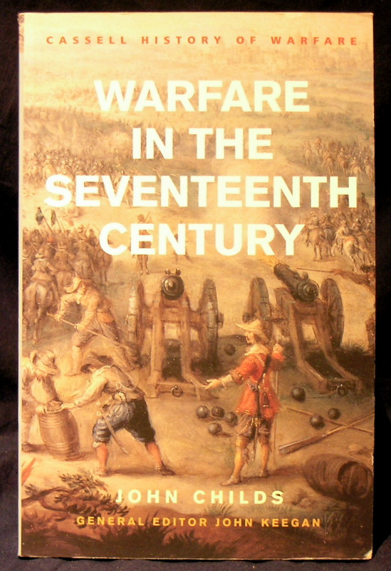 Image for Warfare in the Seventeenth Century (History Of Warfare)