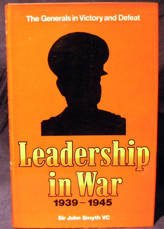 Image for Leadership in War 1939 - 1945: The Generals in Victory and Defeat.