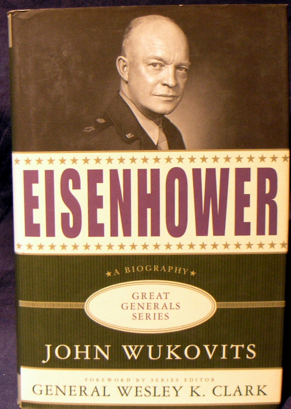 Image for Eisenhower: A Biography (Great Generals Series)