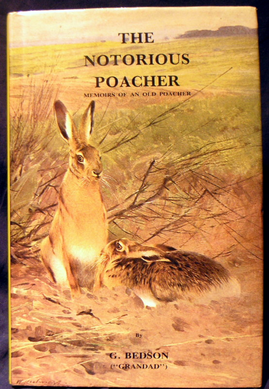 Image for The Notorious Poacher: Memoirs of an old poacher (Field sports library)