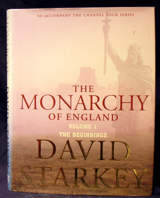 Image for The Monarchy of England: The Beginnings  vol 1