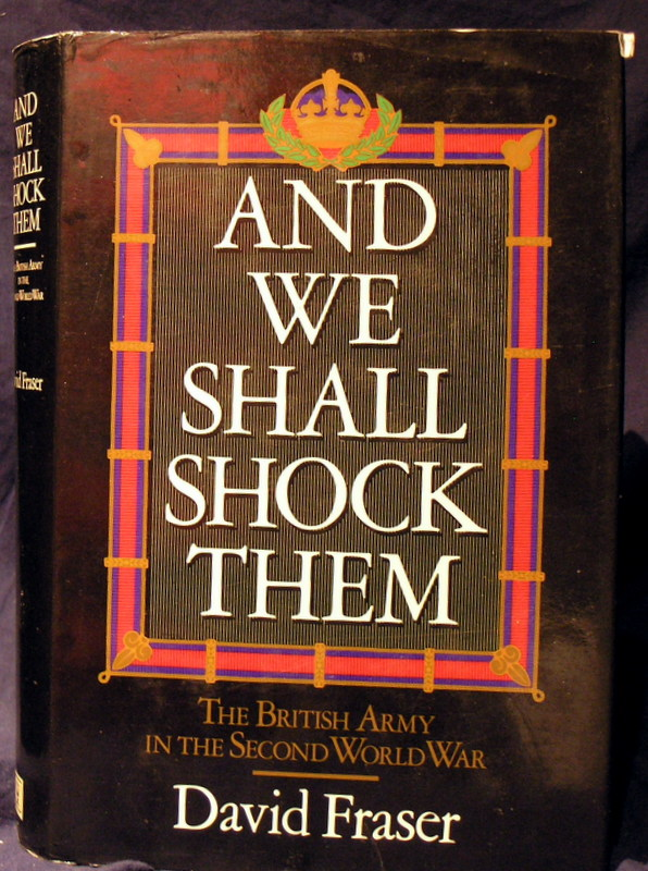Image for And We Shall Shock Them: The British Army in the Second World War