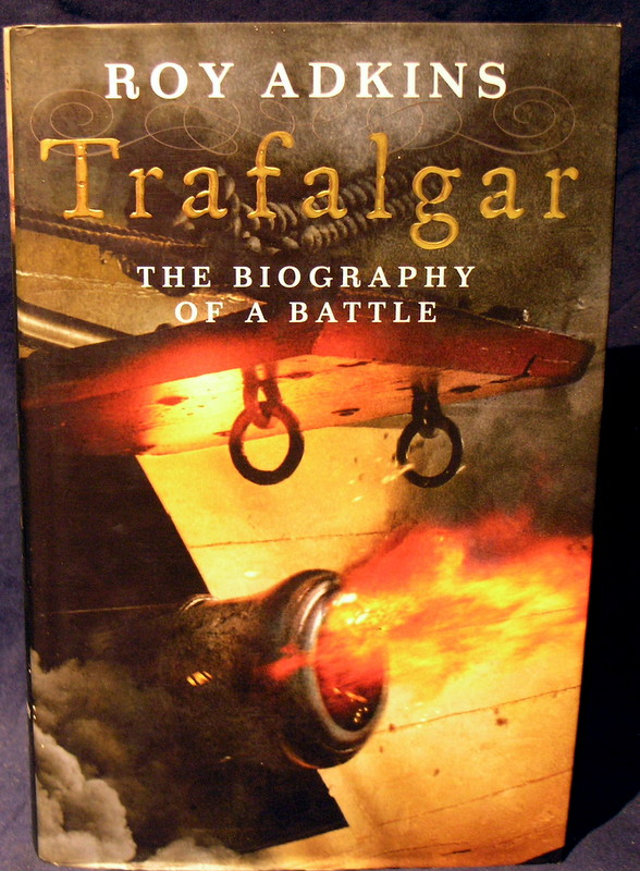 Image for Trafalgar: The Biography of a Battle