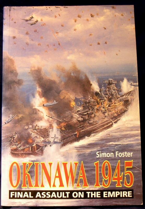 Okinawa 1945: Final Assault on the Empire