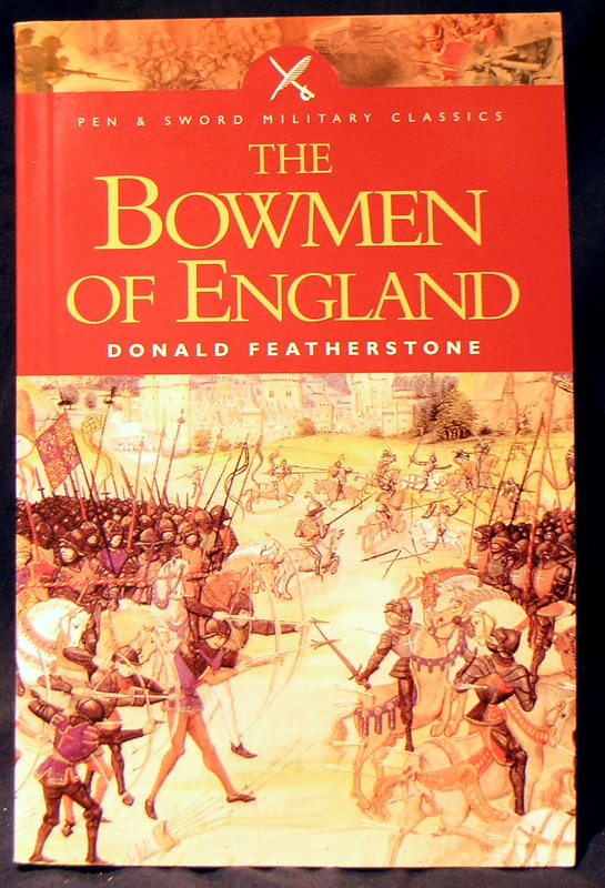Image for Bowmen of England (Pen & Sword Military Classics)