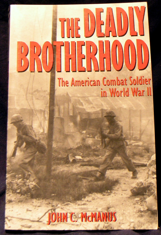Image for The Deadly Brotherhood : The American Combat Soldier in World War II