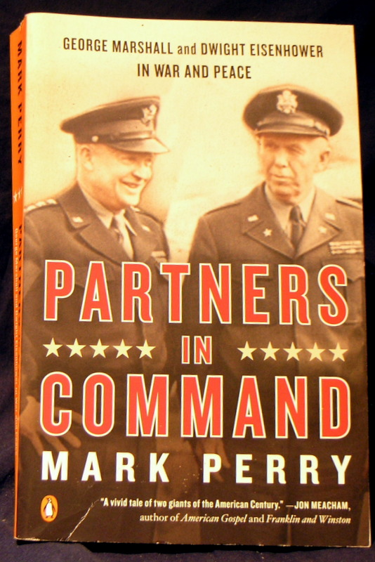 Image for Partners in Command: George Marshall and Dwight Eisenhower in War and Peace