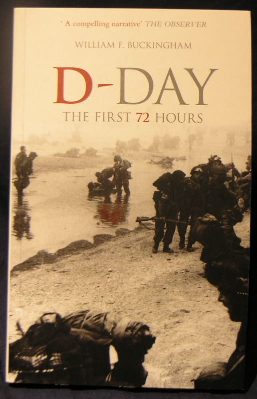Image for D-Day: The First 72 Hours