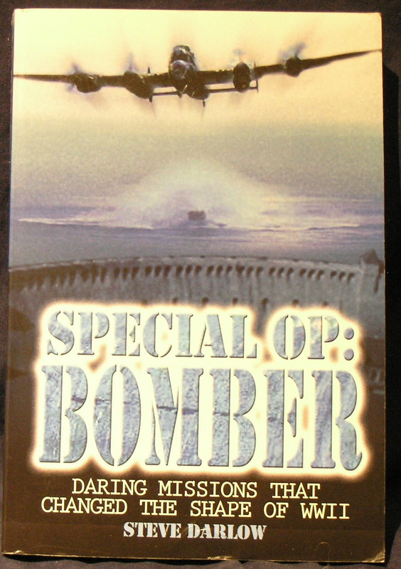 Image for Special Op: Bomber: Daring Missions That Changed the Shape of WWII