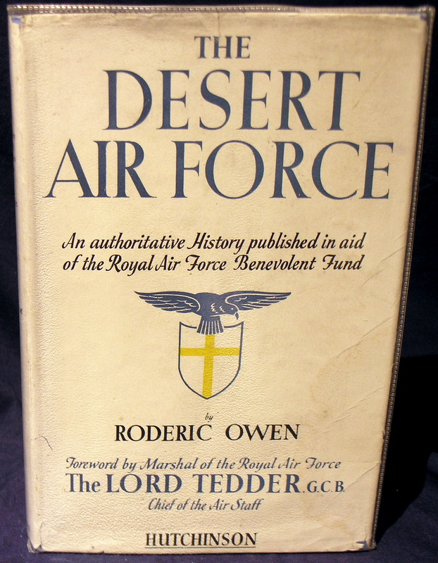 Image for The Desert Air force : An Authoritative History published in aid of the Royal Air Force Benevolent Fund