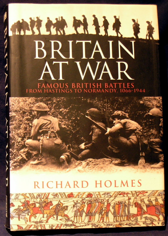 Image for Britain at War: Famous British Battles from Hastings to Normandy 1066-1943