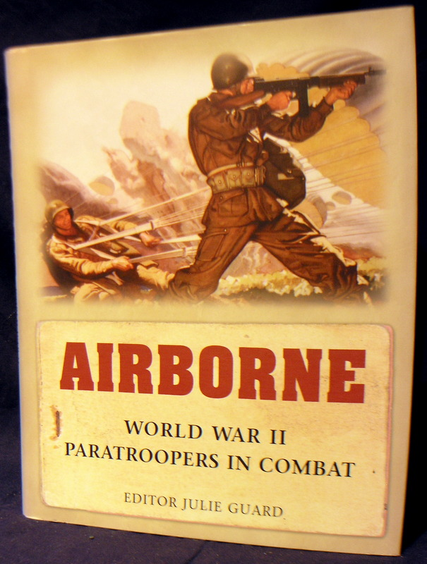 Image for Airborne: World War II Paratroopers in combat (General Military)