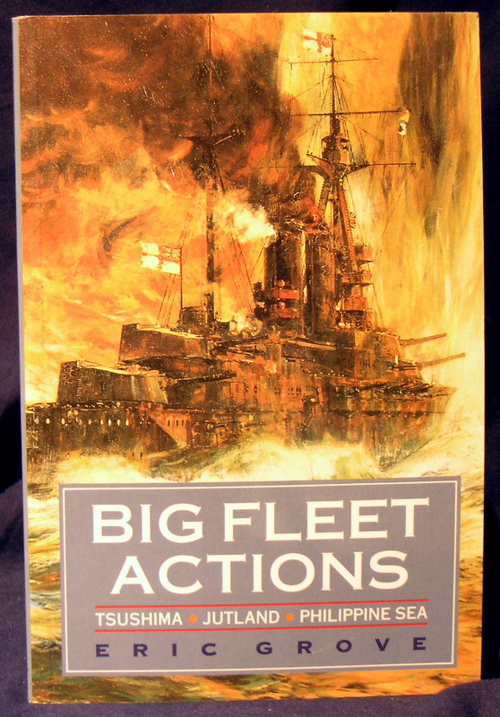 Image for Big Fleet Actions: Tsushima-Jutland-Philippine Sea