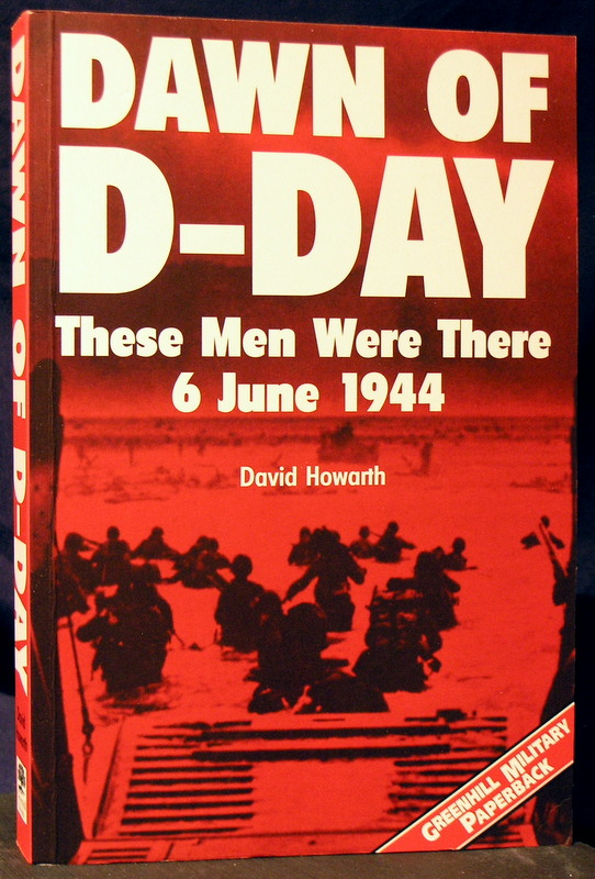 Image for Dawn Of D-Day : These men were there 6 June 1944