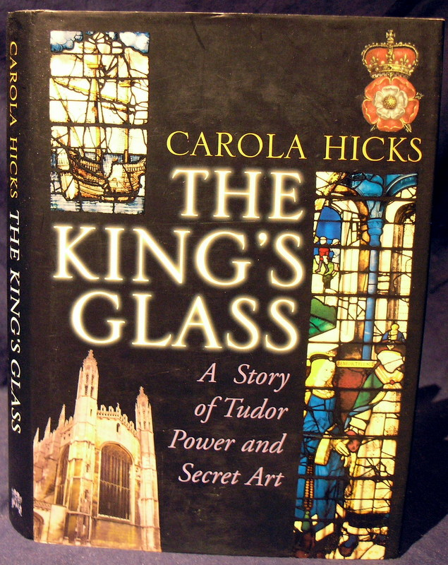 Image for The King's Glass: A Story of Tudor Power and Secret Art