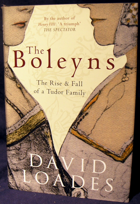 Image for The Boleyns: The Rise & Fall of a Tudor Family