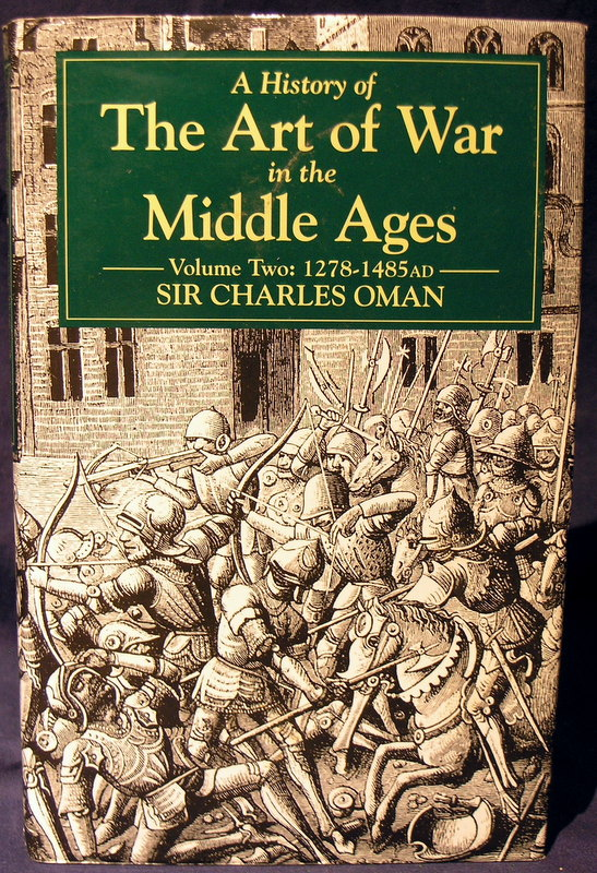Image for A History of the Art of War in the Middle Ages: Vol 2 :1278-1485 AD.