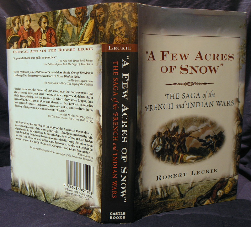 Image for A Few Acres of Snow: The Saga of the French and Indian Wars.
