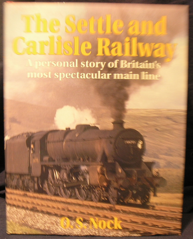 Image for The Settle and Carlisle Railway: A Personal Story of Britain's Most Spectacular Main Line