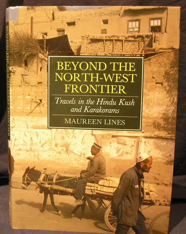 Image for Beyond the North West Frontier: Travels in the Hindu Kush and Karakorams