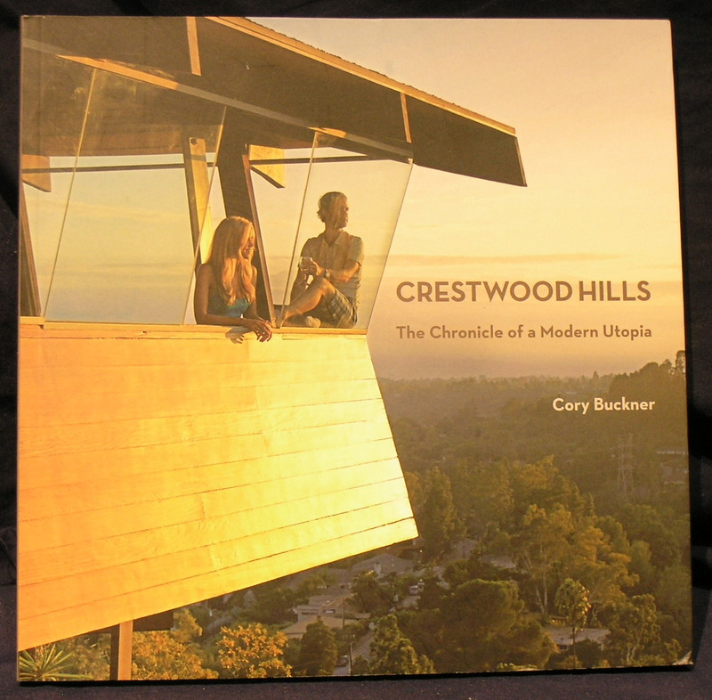 Image for Crestwood Hills: The Chronicle of a Modern Utopia