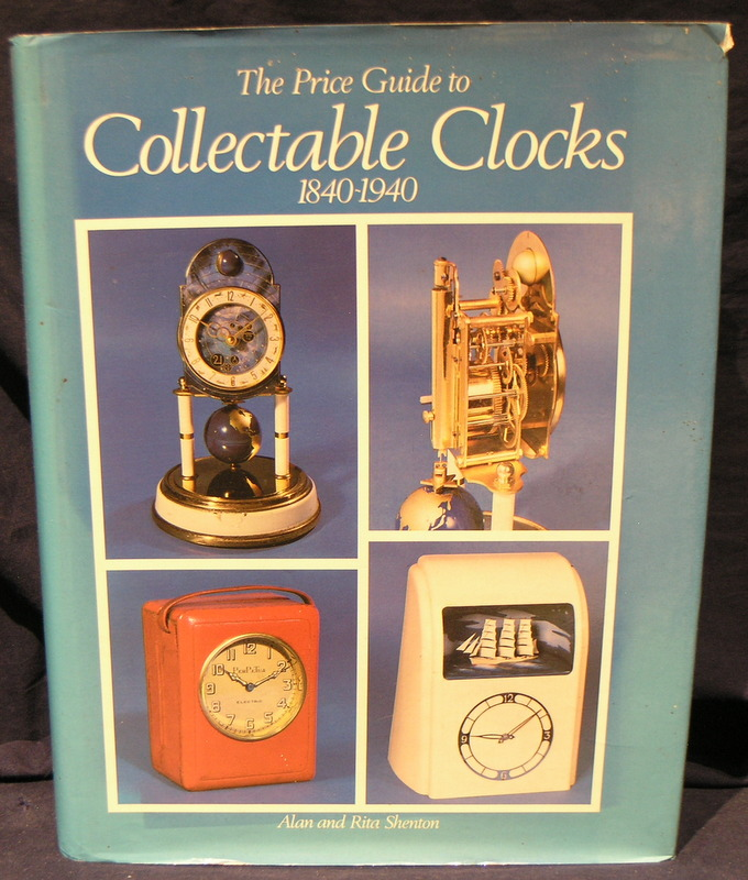 Image for The Price Guide to Collectable Clocks 1840 to 1940